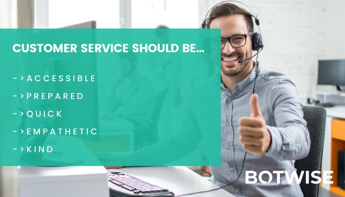 Excellent customer service and its representatives traits