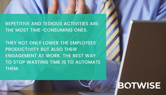 Automate tasks to save time